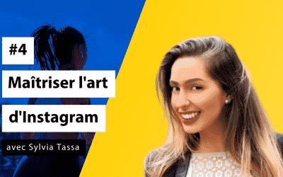Boostez votre clientèle #4 - Maîtriser l'art du business par Instagram