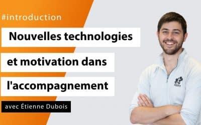Nouvelles technologies et motivation dans l'accompagnement sportif avec Étienne Dubois - #Introduction