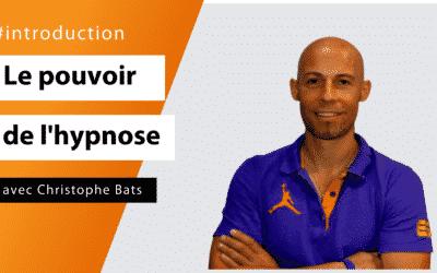 Le pouvoir de l'hypnose avec Christophe Bats Formation #Introduction